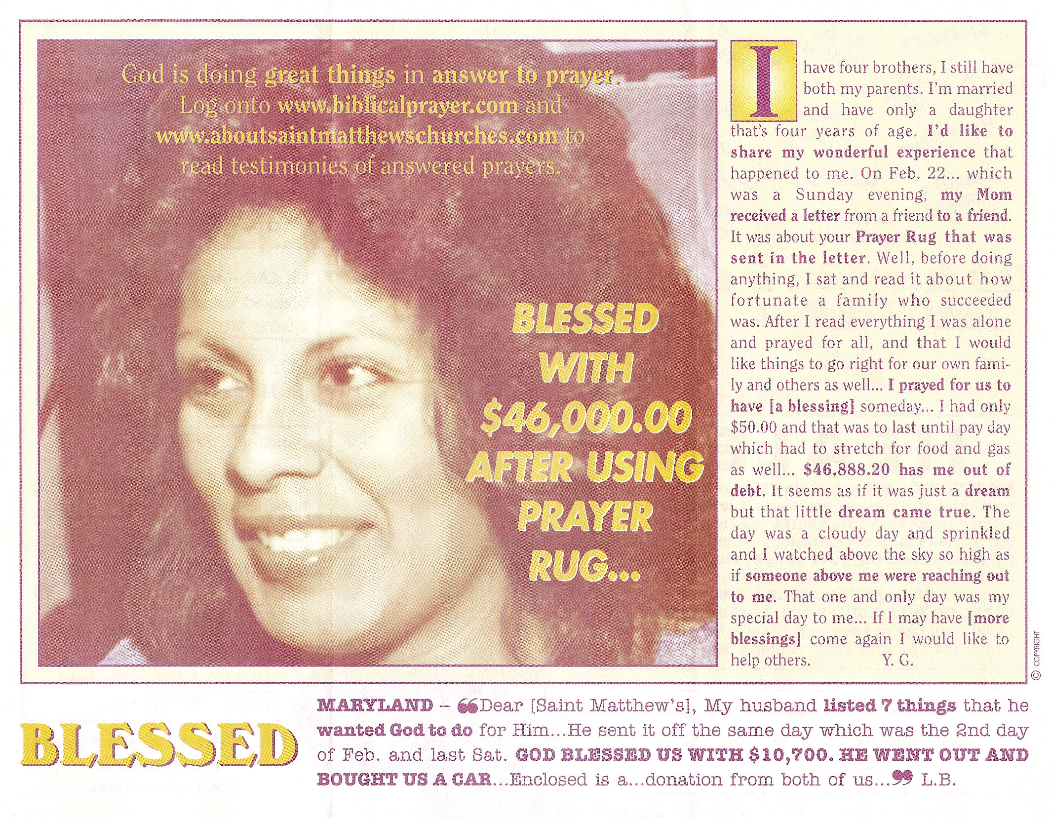 Blessed with $46,000.00 after using prayer rug!